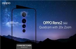 OPPO将推出全新的OPPO Reno 2 Series系列新机 主打变焦四摄